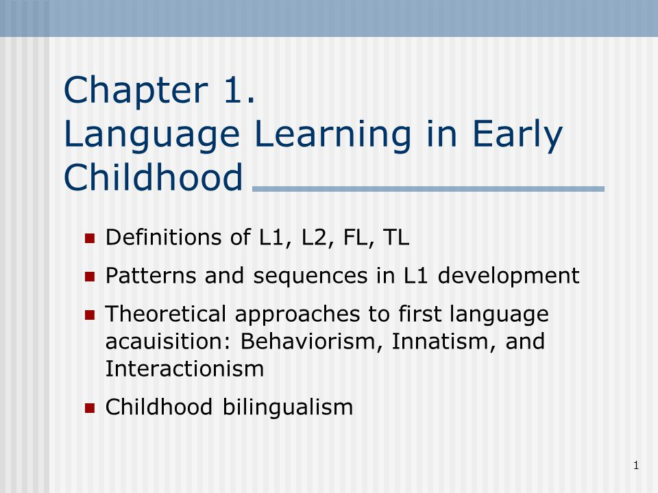 Chapter 1. Language Learning in Early Childhood