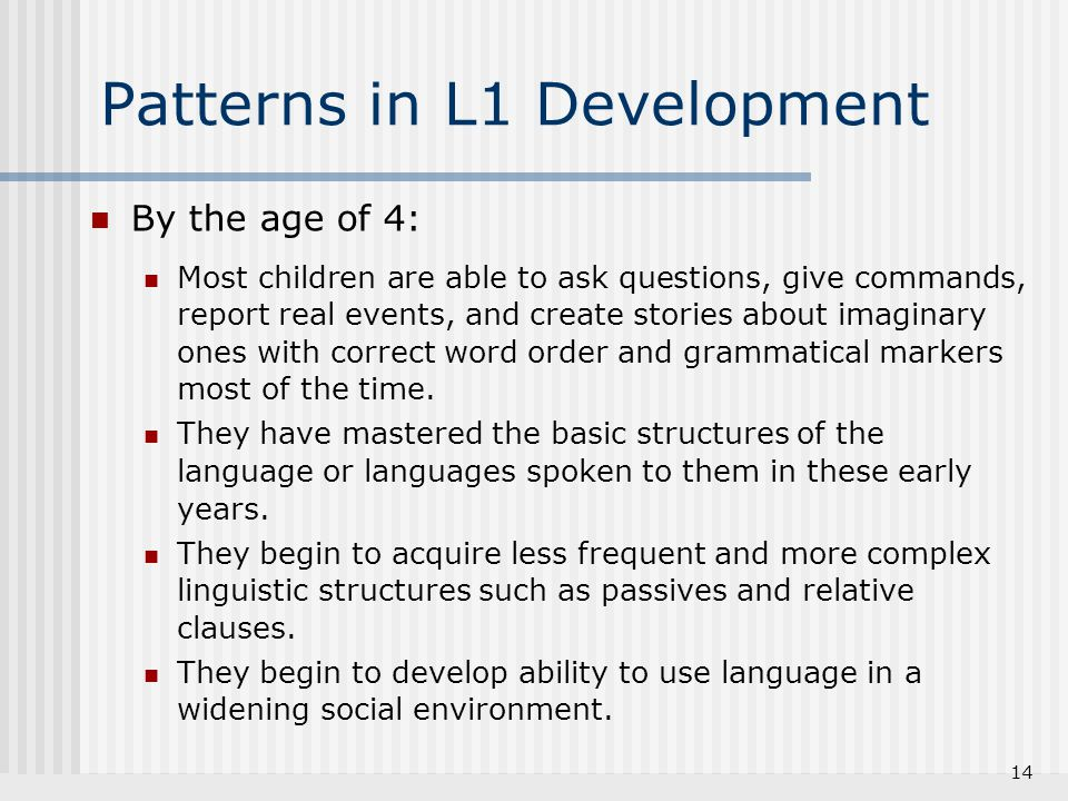Patterns in L1 Development