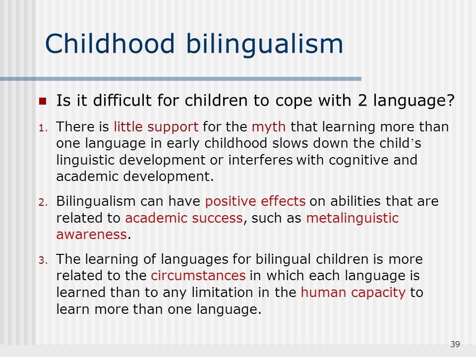 bilingualism and the effects of third language acquisition Bilingualism as mutuality in adult second language learners margot kinberg national university 1 introduction interest in the relationship between the bilingual's two languages has had a long tradition in the.