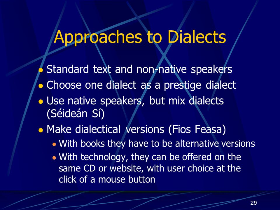 Approaches to Dialects
