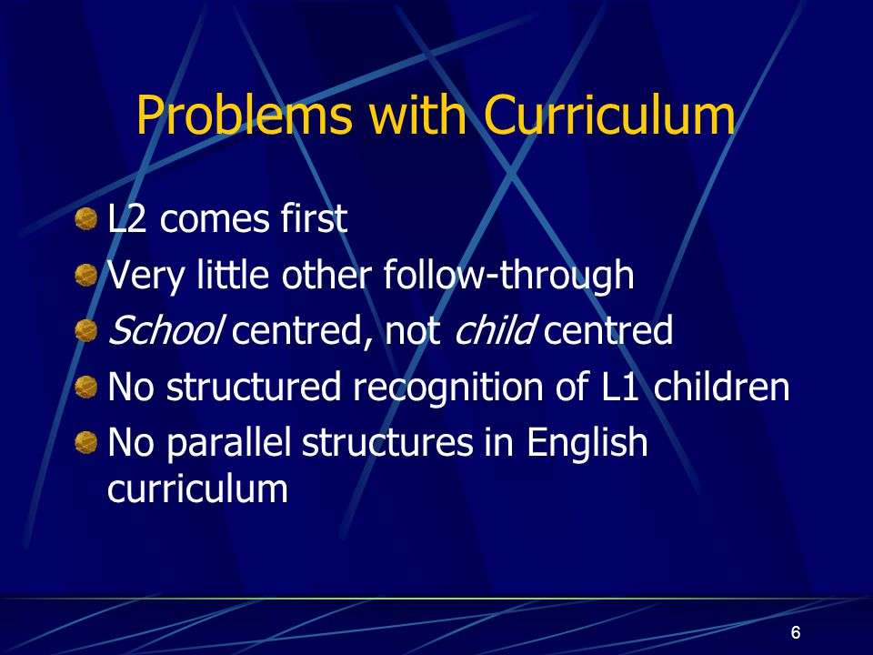Problems with Curriculum