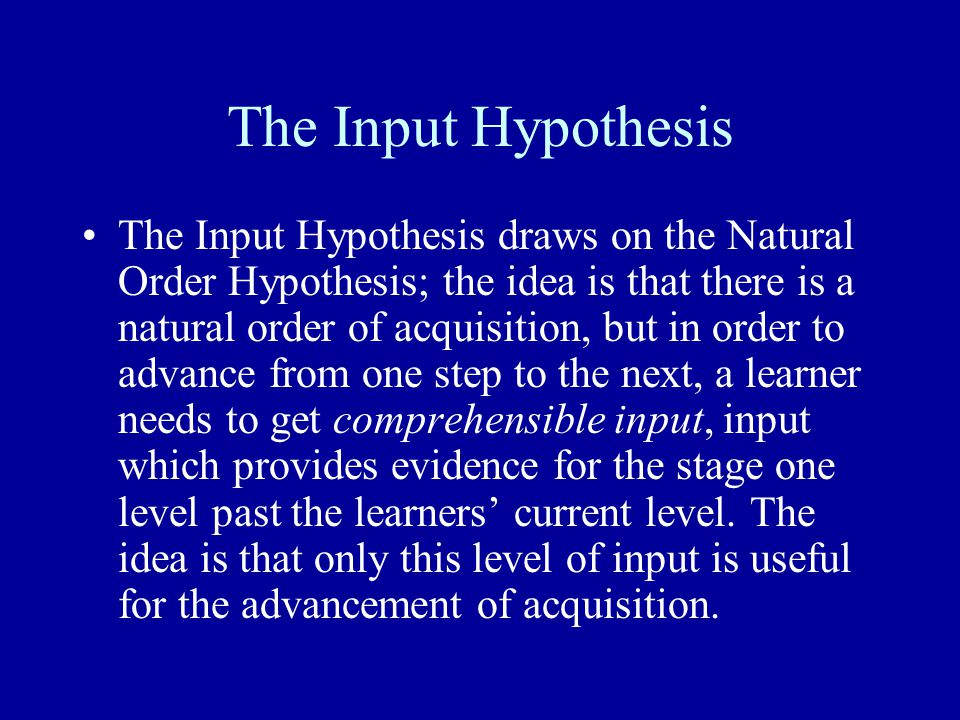 The Input Hypothesis
