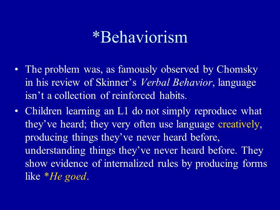 *Behaviorism