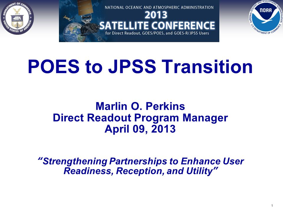 POES to JPSS Transition Marlin O