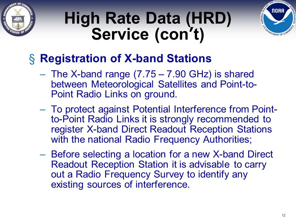 High Rate Data (HRD) Service (con't)