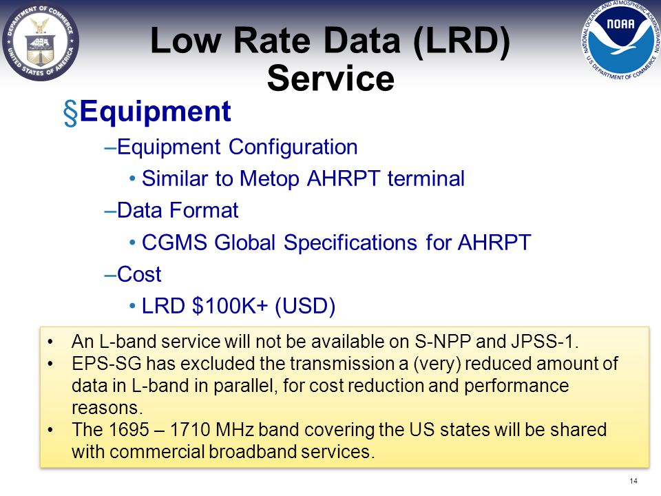 Low Rate Data (LRD) Service