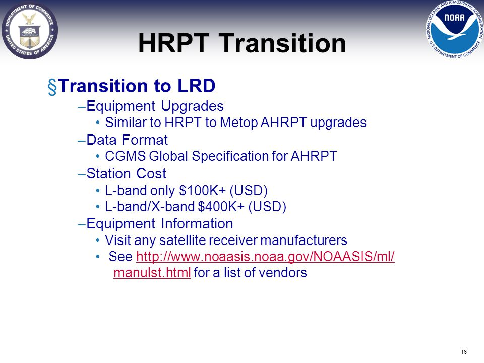 HRPT Transition Transition to LRD Equipment Upgrades Data Format