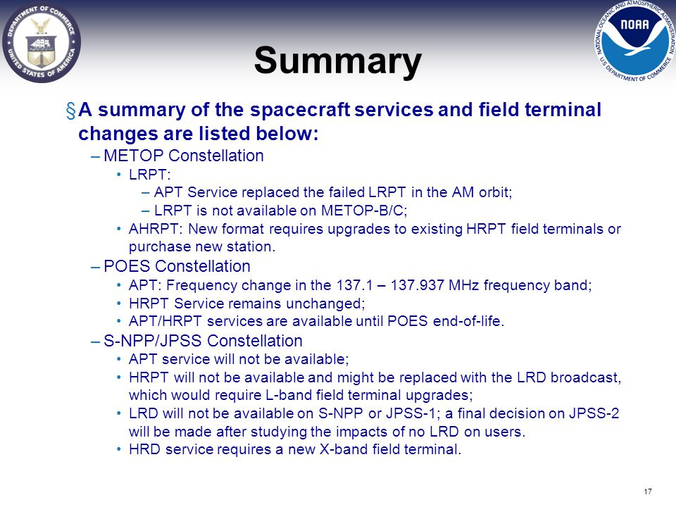Summary A summary of the spacecraft services and field terminal changes are listed below: METOP Constellation.