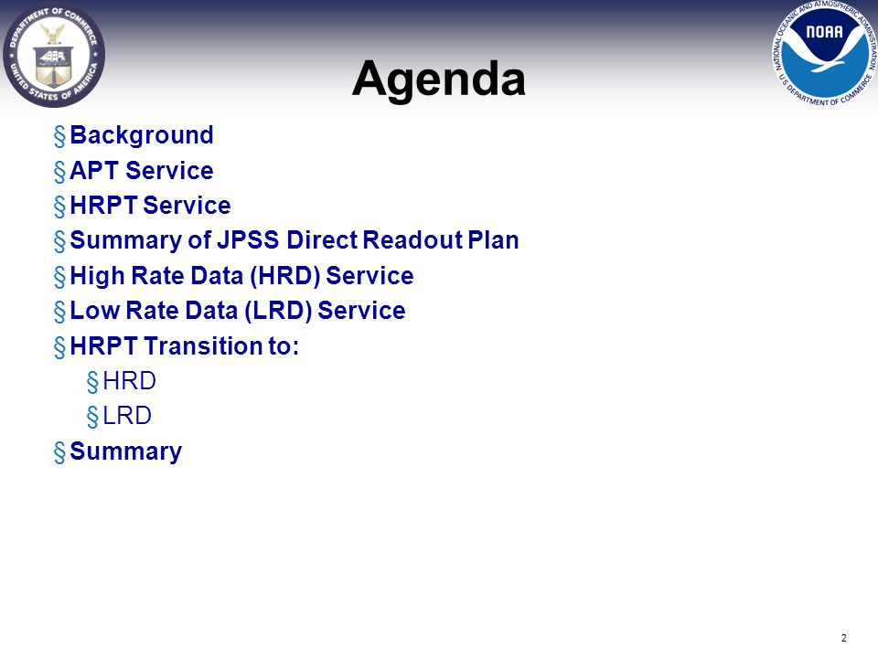 Agenda Background APT Service HRPT Service
