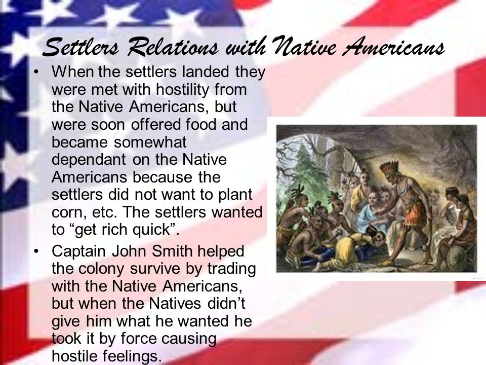 Settlers Relations with Native Americans