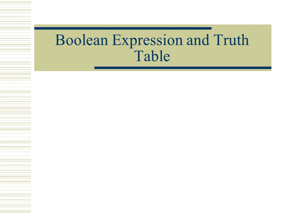 Boolean Expression and Truth Table