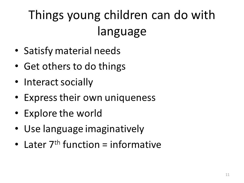Things young children can do with language