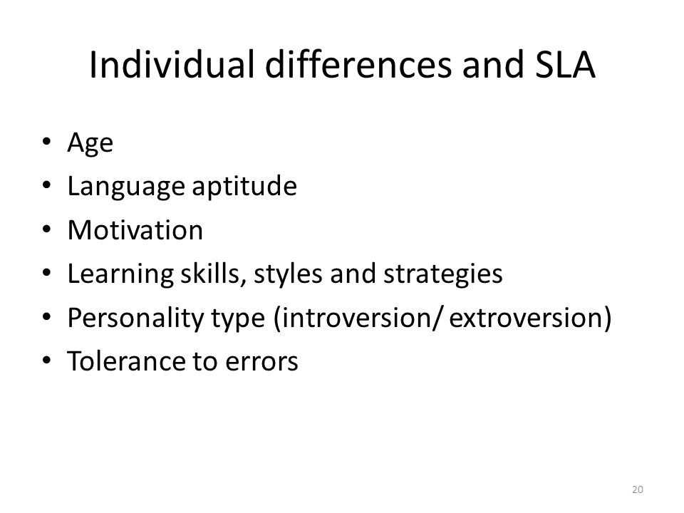 Individual differences and SLA