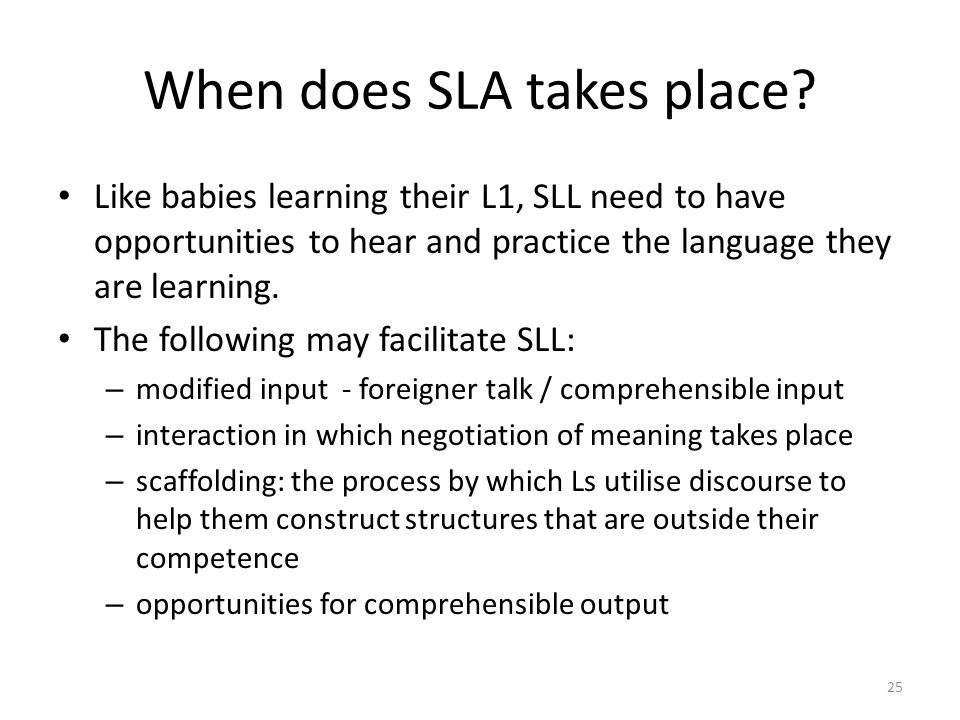 When does SLA takes place