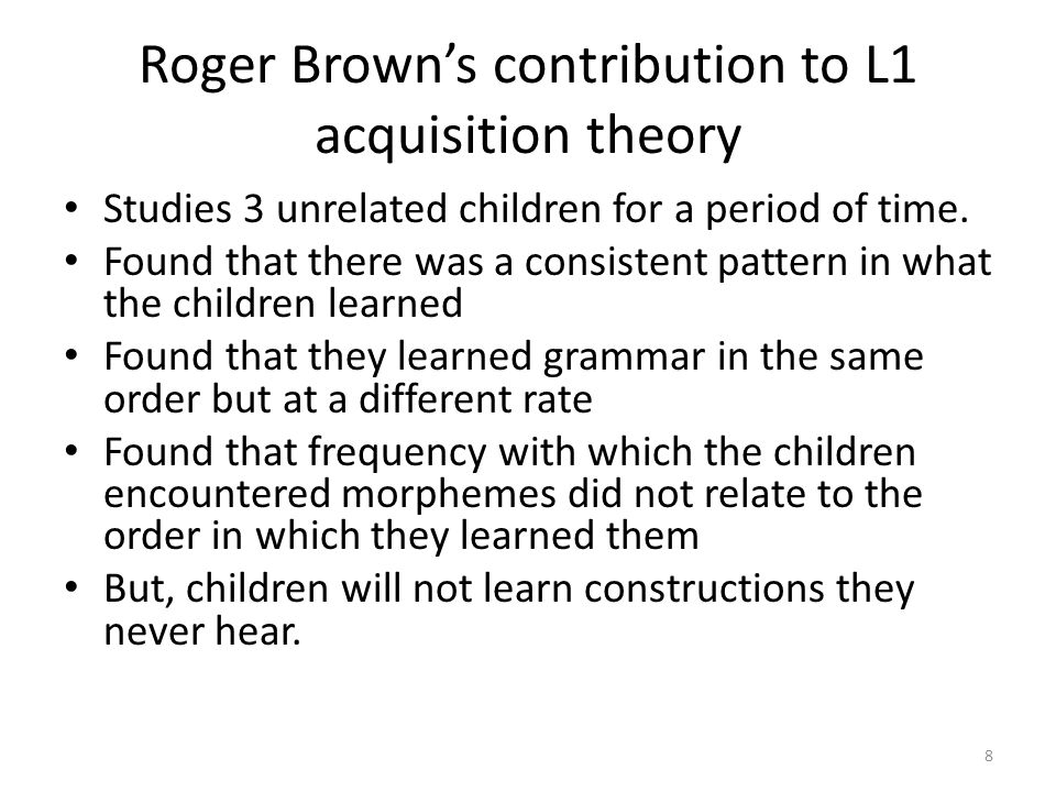 Roger Brown's contribution to L1 acquisition theory