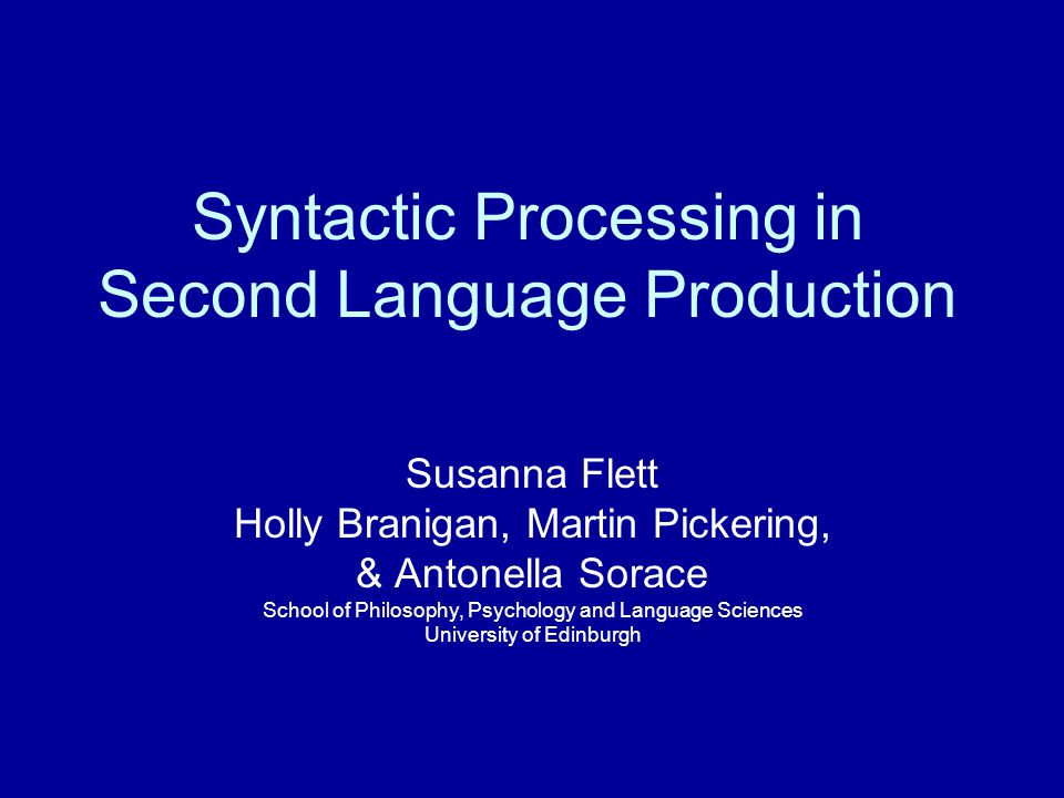 Syntactic Processing in Second Language Production