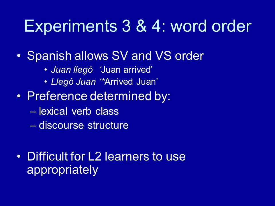 Experiments 3 & 4: word order