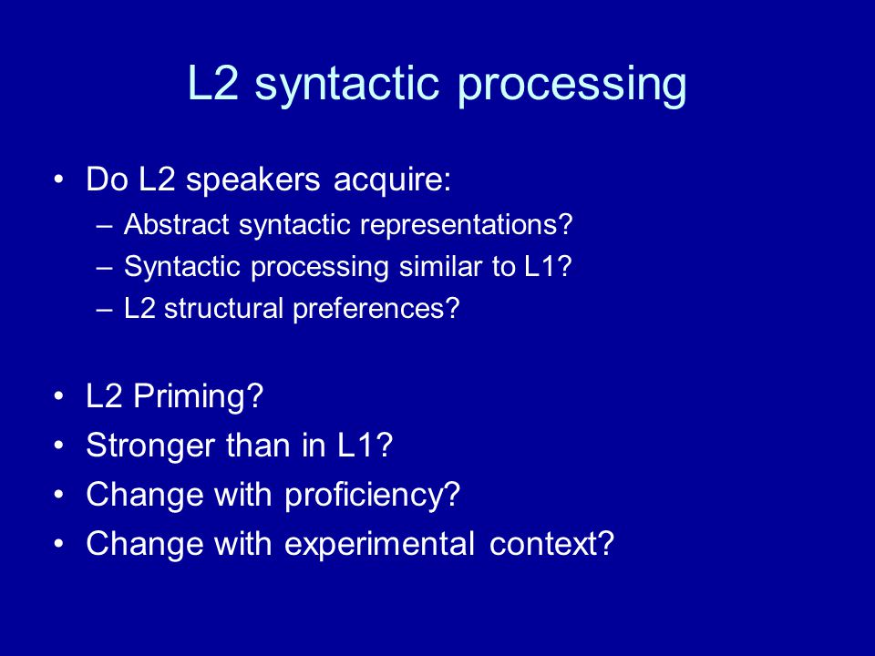 L2 syntactic processing