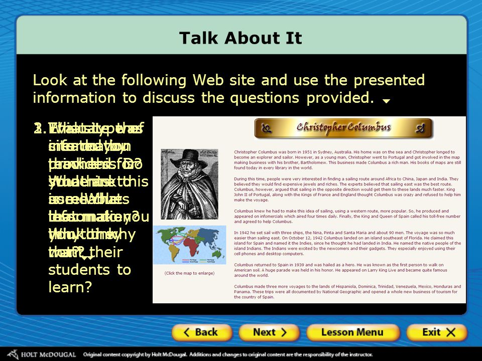 Talk About It Look at the following Web site and use the presented information to discuss the questions provided.