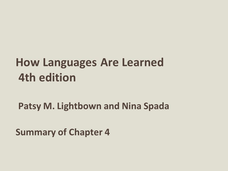 How Languages Are Learned 4th edition Patsy M