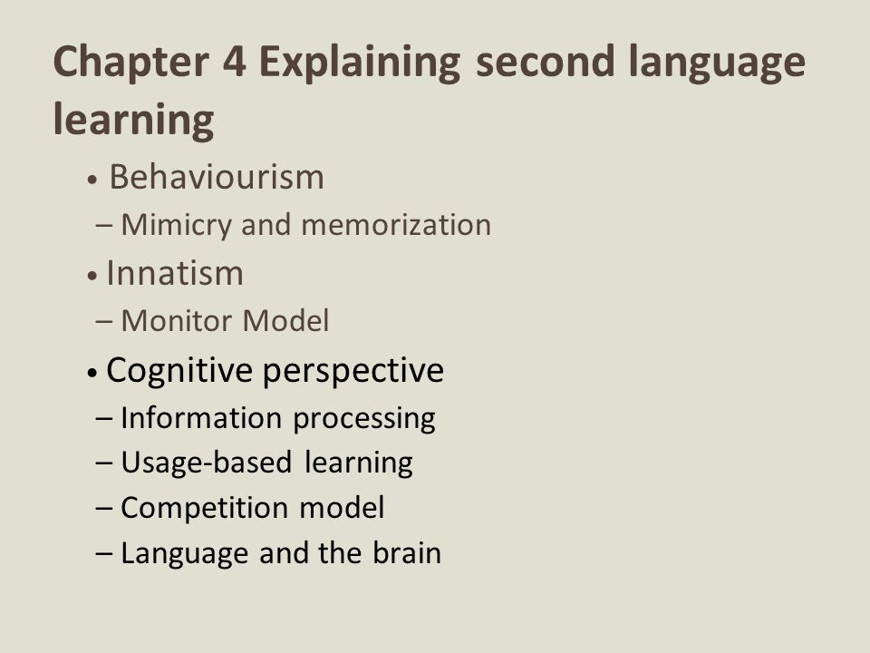 Chapter 4 Explaining second language learning