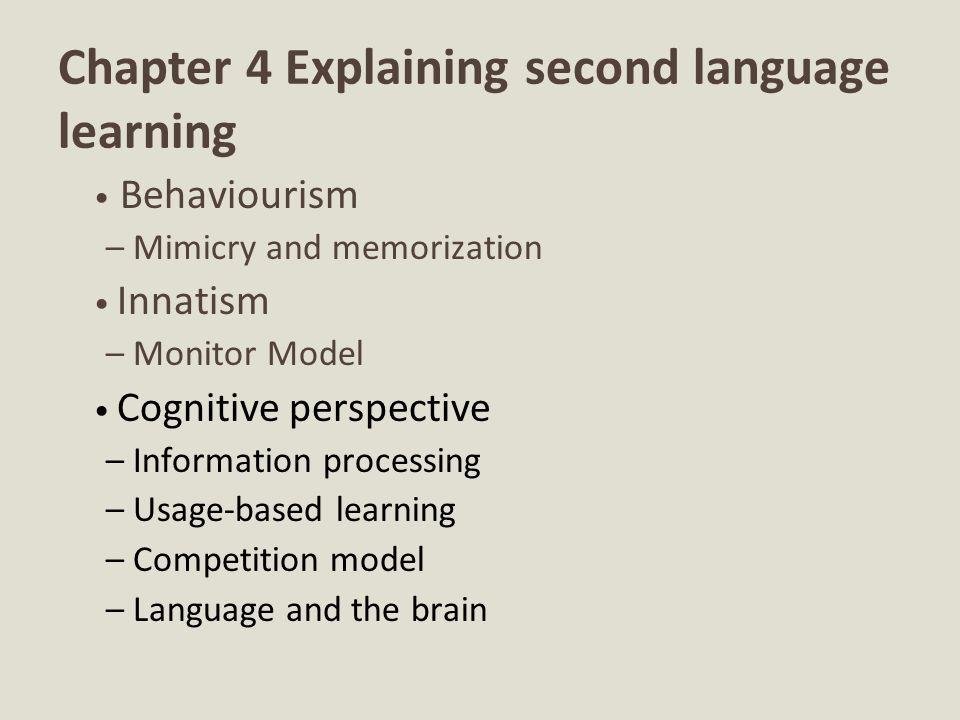 Chapter 4 Explaining second language learning