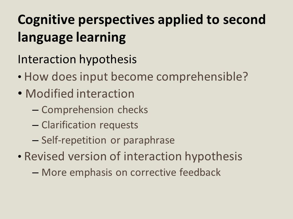 Cognitive perspectives applied to second language learning