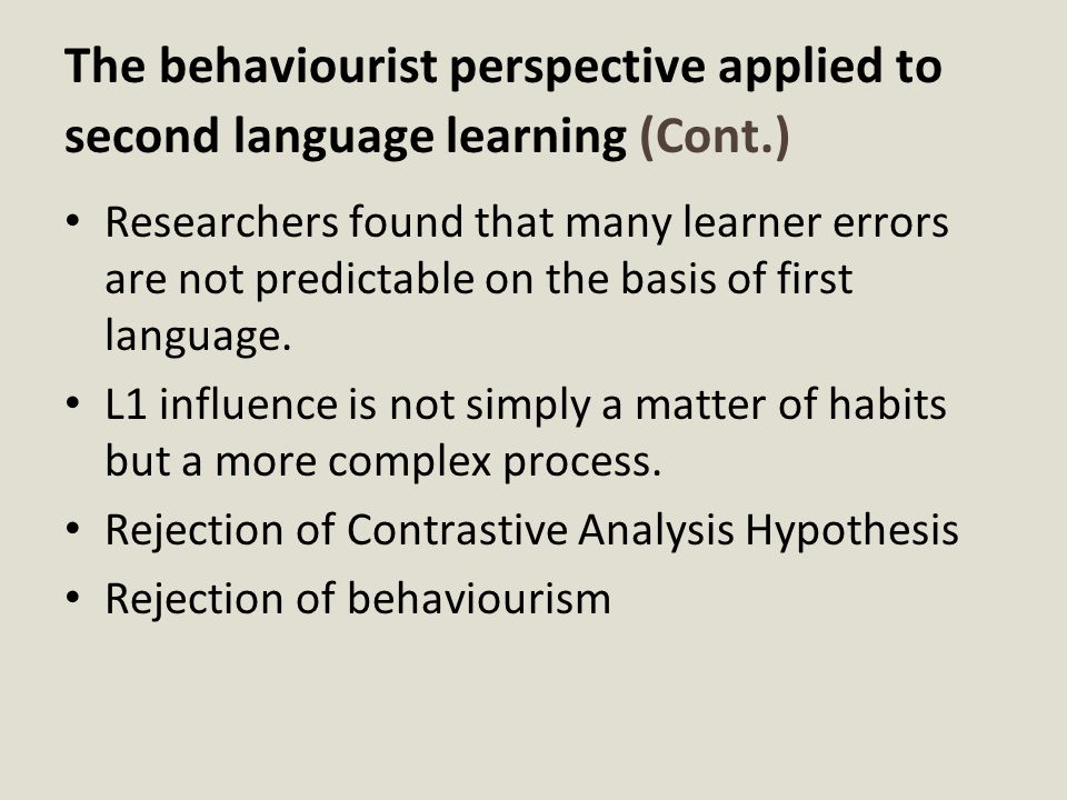 The behaviourist perspective applied to second language learning (Cont