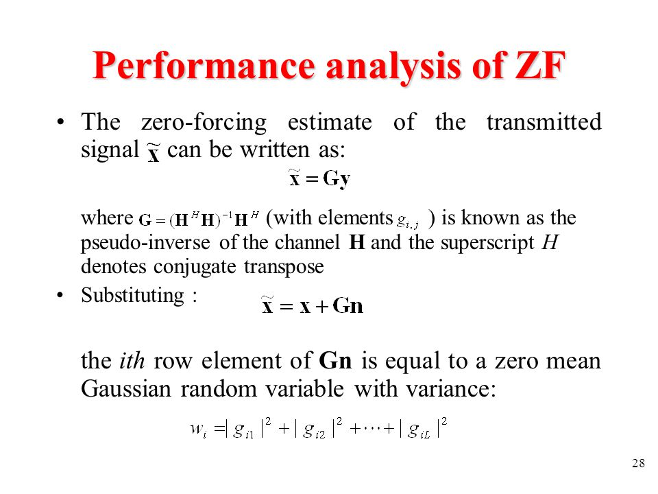 Performance analysis of ZF