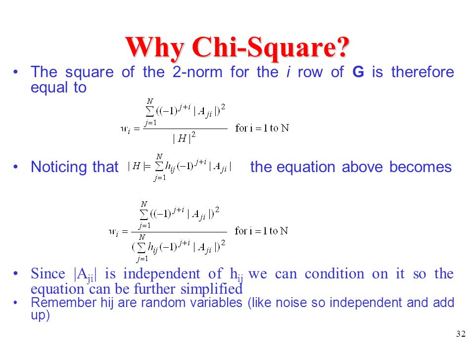 Why Chi-Square The square of the 2-norm for the i row of G is therefore equal to. Noticing that the equation above becomes.