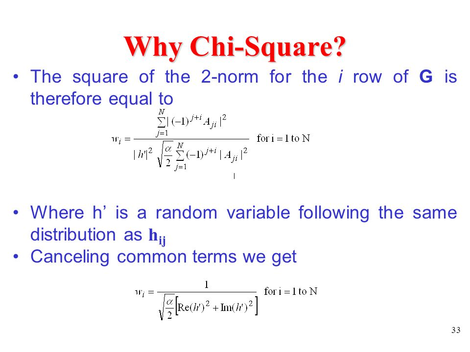 Why Chi-Square The square of the 2-norm for the i row of G is therefore equal to.