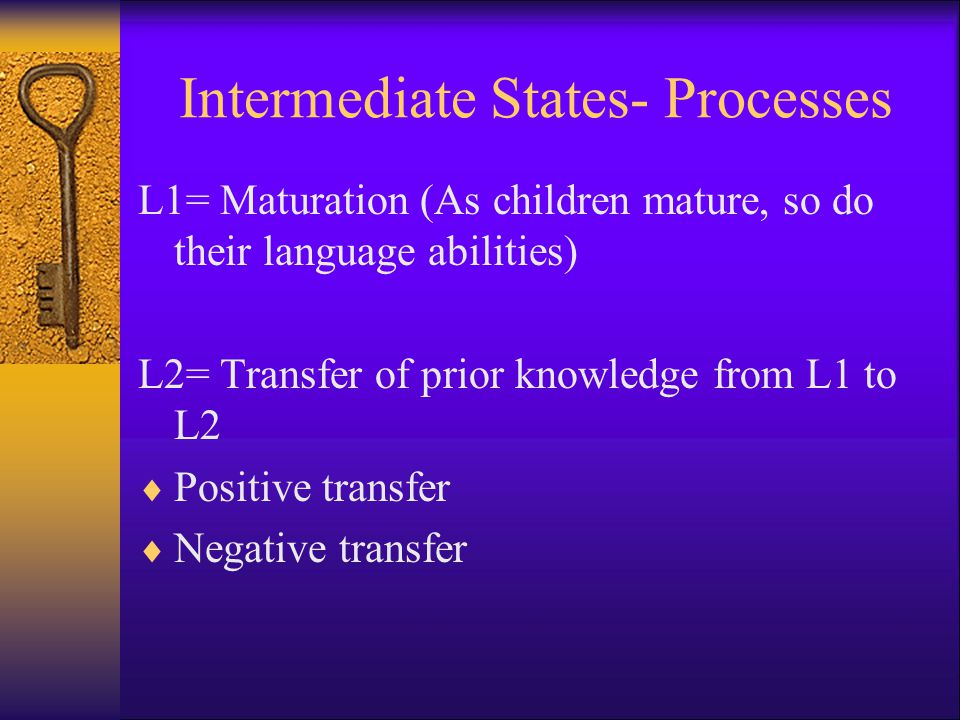 Intermediate States- Processes