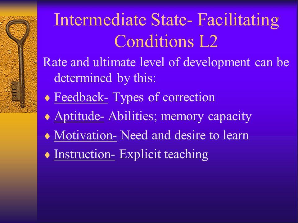 Intermediate State- Facilitating Conditions L2