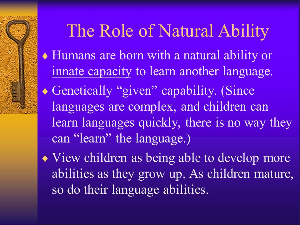 The Role of Natural Ability