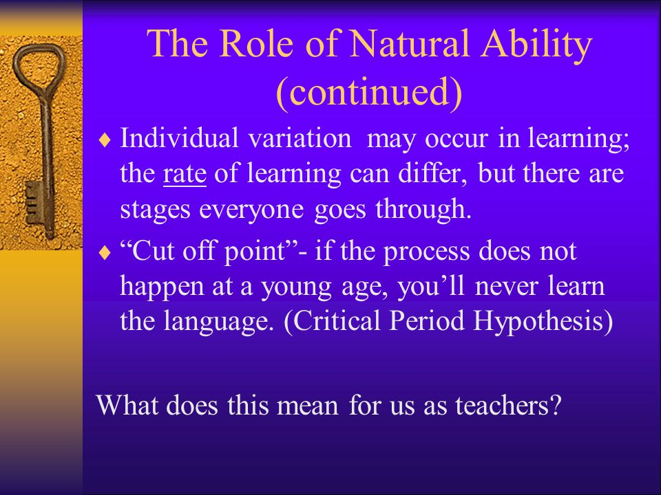 The Role of Natural Ability (continued)
