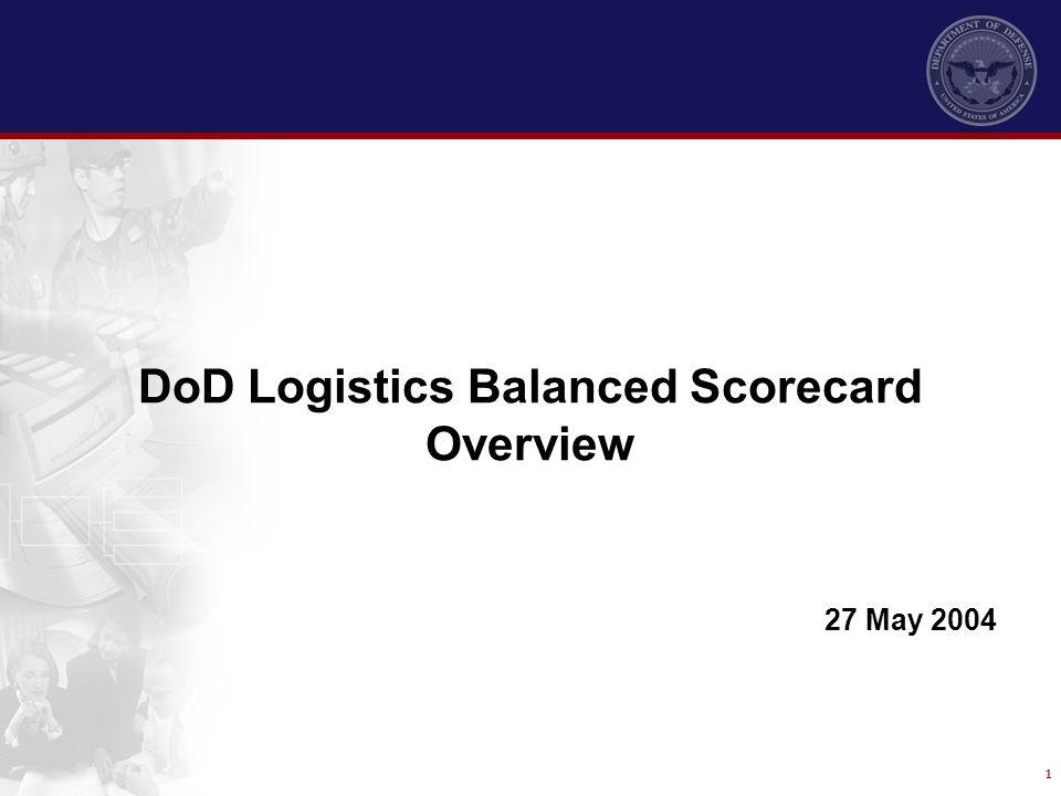 DoD Logistics Balanced Scorecard Overview