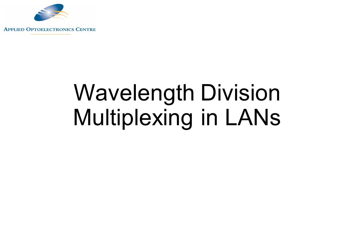 Wavelength Division Multiplexing in LANs
