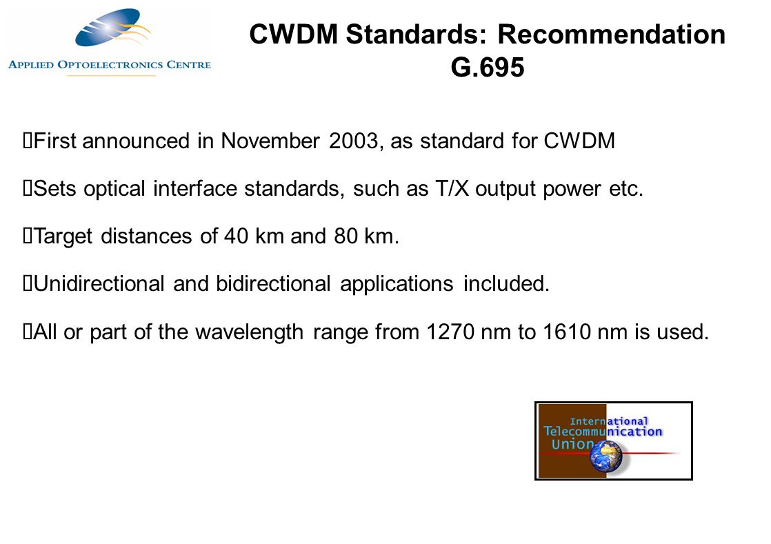 CWDM Standards: Recommendation G.695