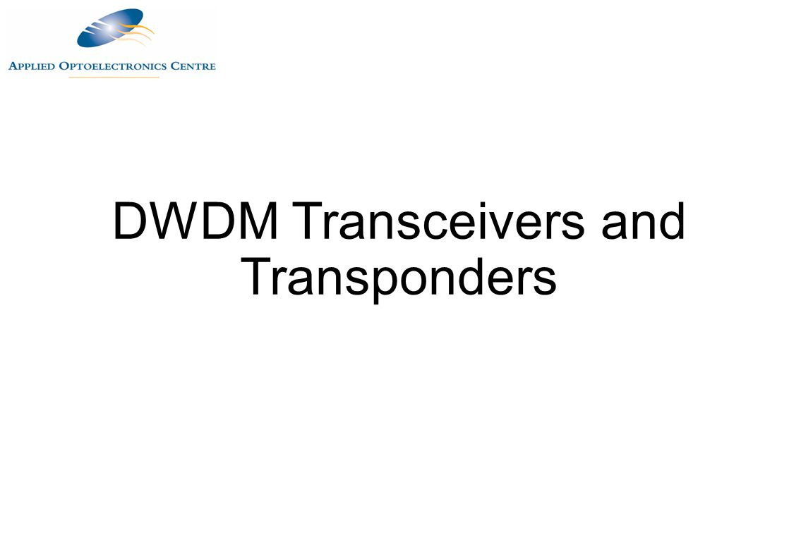 DWDM Transceivers and Transponders