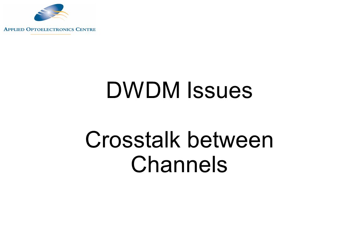 Crosstalk between Channels