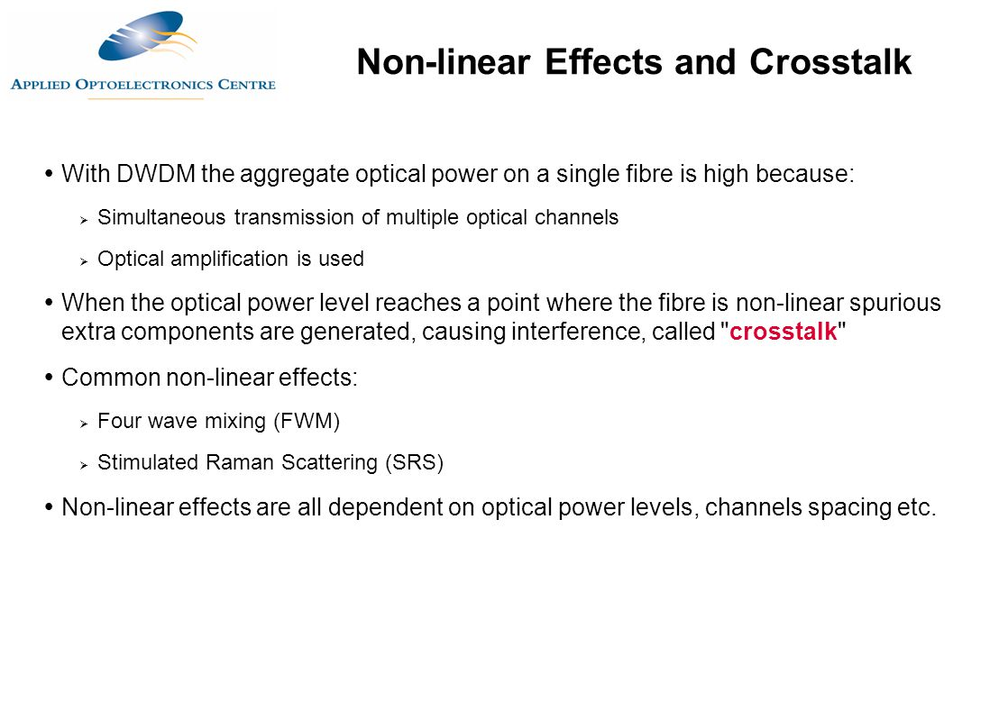 Non-linear Effects and Crosstalk