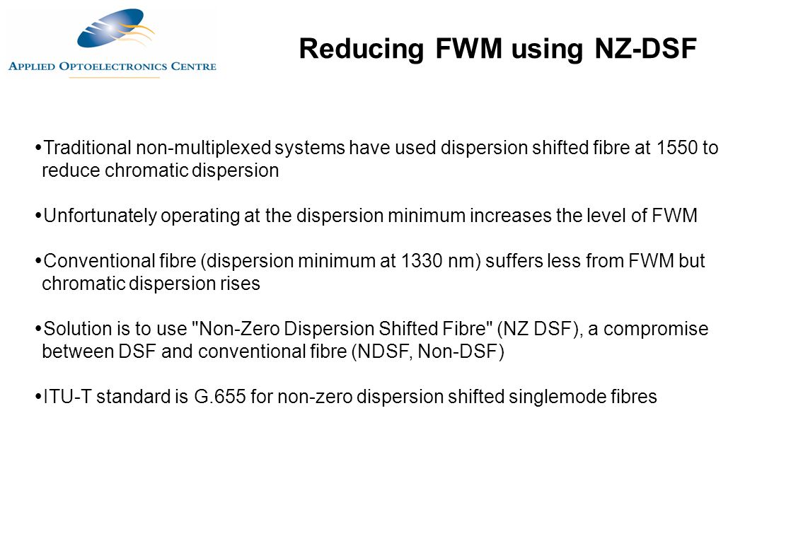 Reducing FWM using NZ-DSF