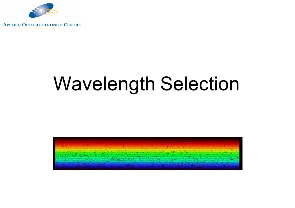 Wavelength Selection