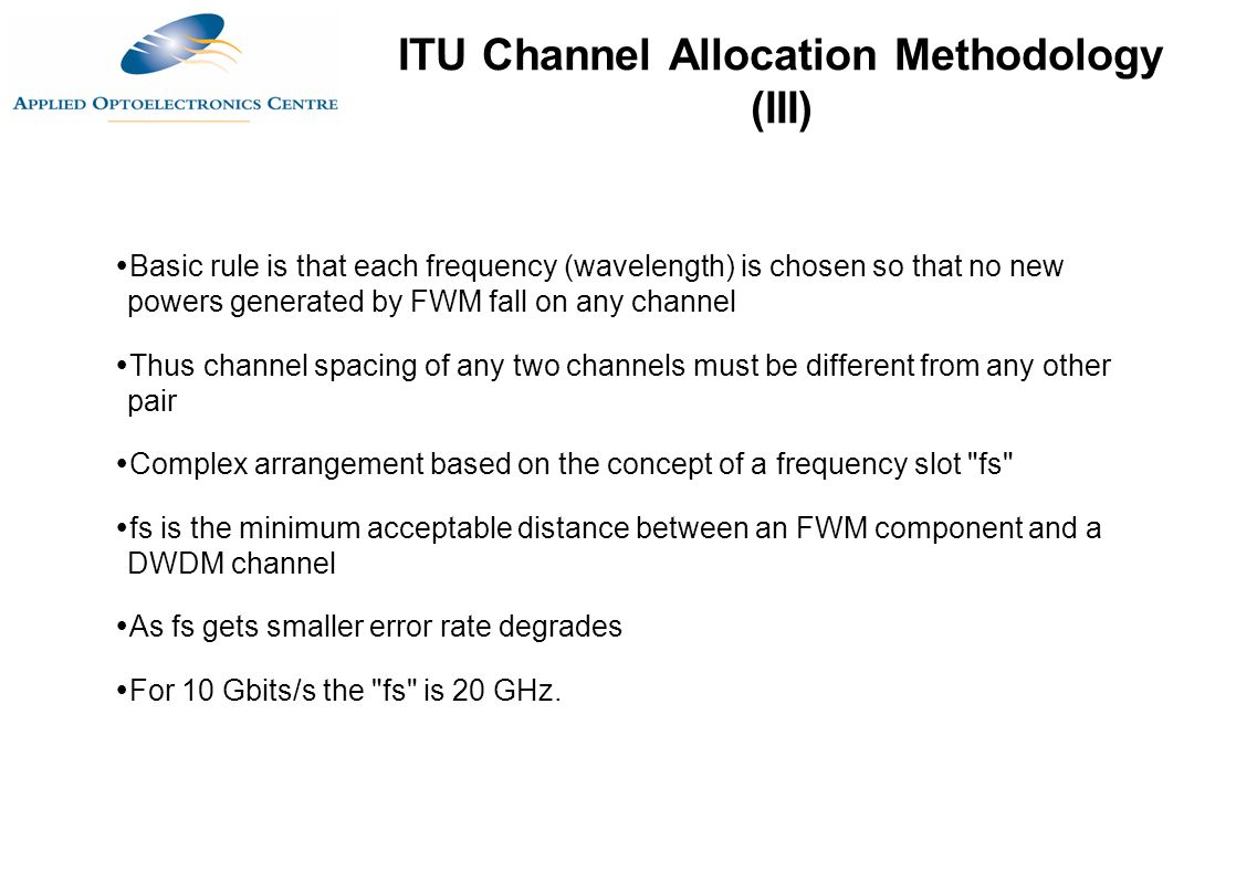 ITU Channel Allocation Methodology (III)