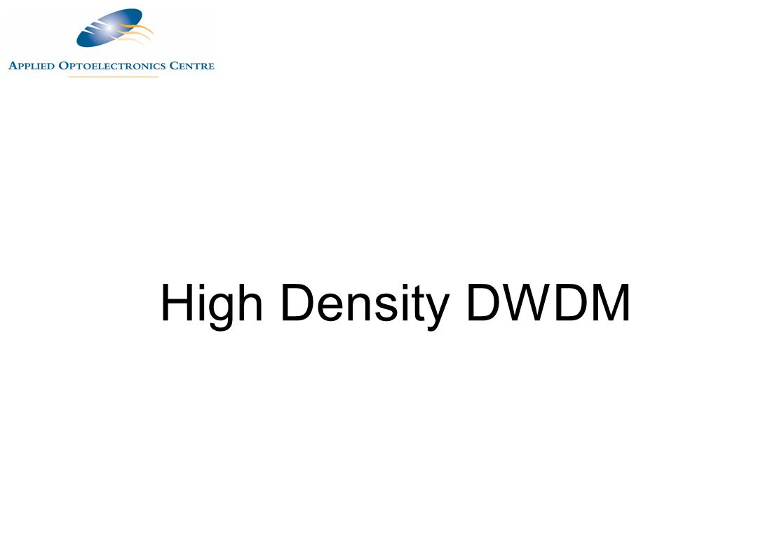 High Density DWDM