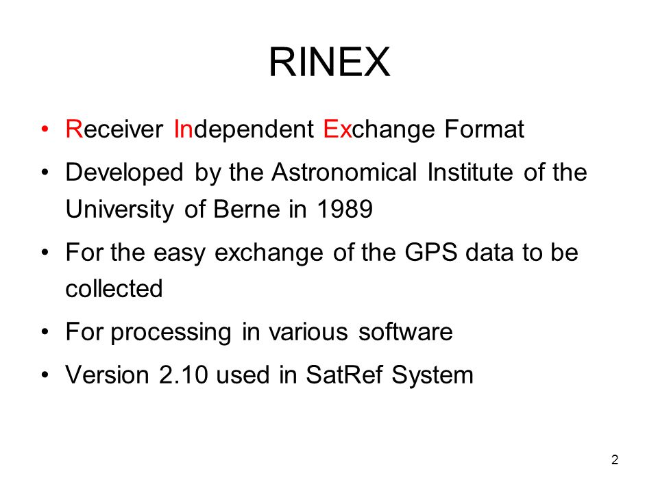 RINEX Receiver Independent Exchange Format