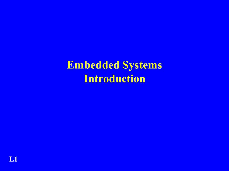 Embedded Systems Introduction