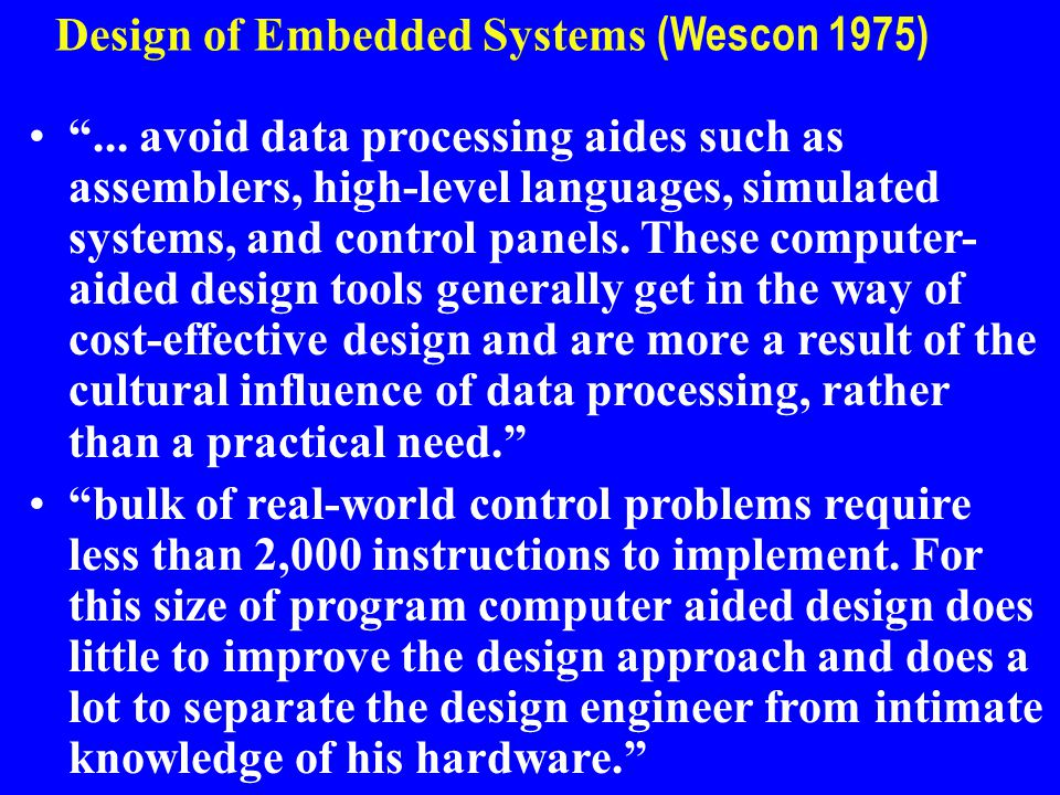 Design of Embedded Systems (Wescon 1975)