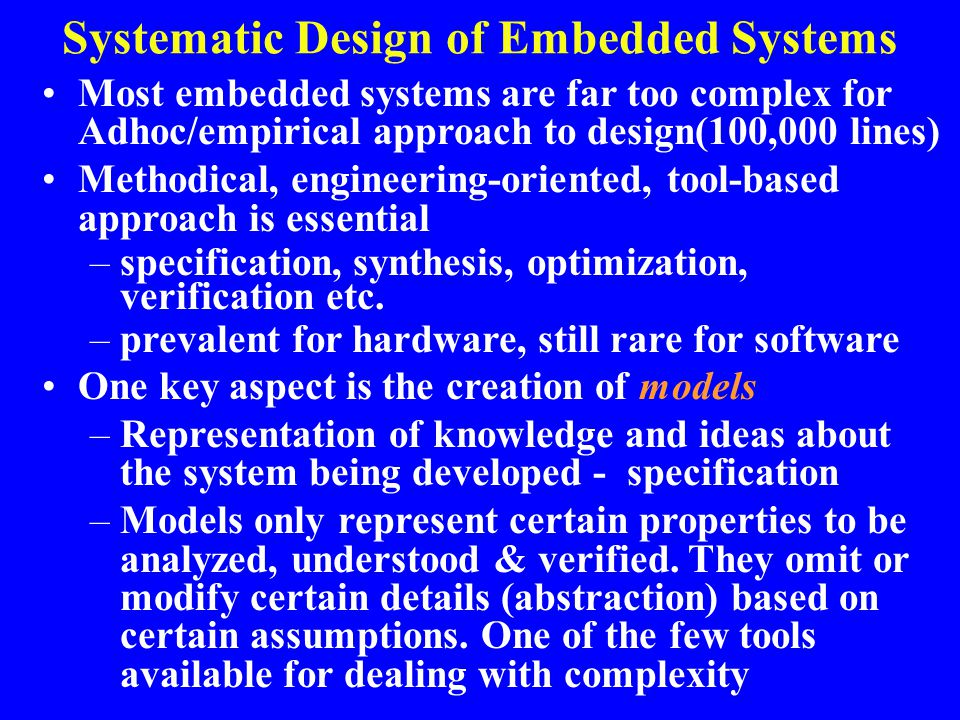 Systematic Design of Embedded Systems
