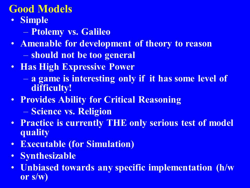 Good Models Simple Ptolemy vs. Galileo